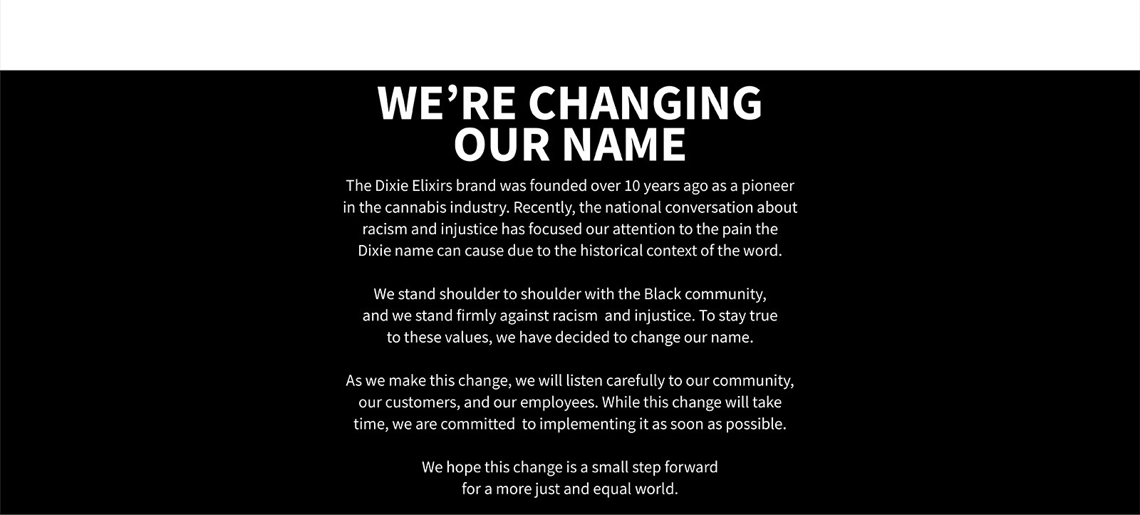 Dixie: We're Changing Our Name