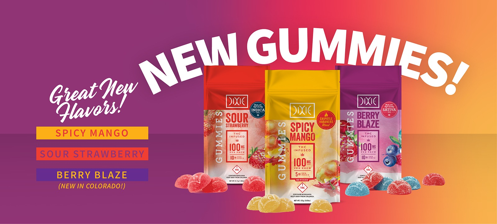 NEW! Dixie Gummies Flavors in Colorado